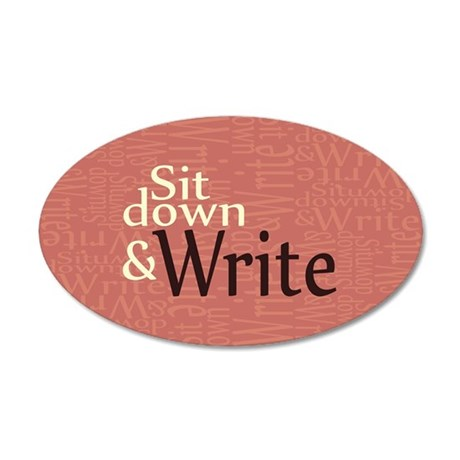 Sit Down and Write 20x12 Oval Wall Decal