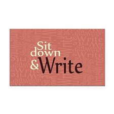Sit Down and Write Rectangle Car Magnet