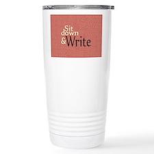 Sit Down and Write Ceramic Travel Mug