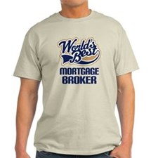 Mortgage Broker (Worlds Best) T-Shirt