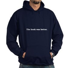 Book was Better Hoodie