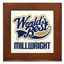 Millwright (Worlds Best) Framed Tile
