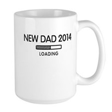 New Dad Loading 2014 Mugs