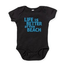 Life Is Better At The Beach Baby Bodysuit
