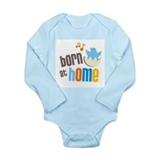 born at home.jpg Body Suit