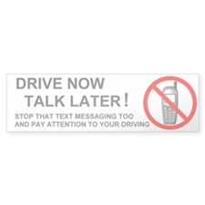 Drive Now Bumper Bumper Sticker