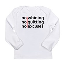 No Whining | No Quitting | No Excuses Long Sleeve