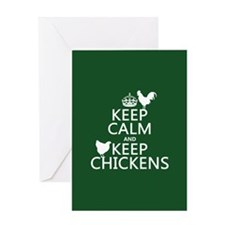 Keep Calm and Keep Chickens Greeting Card