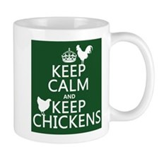 Keep Calm and Keep Chickens Mug