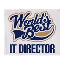 IT Director (Worlds Best) Throw Blanket
