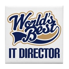 IT Director (Worlds Best) Tile Coaster