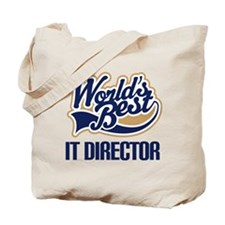 IT Director (Worlds Best) Tote Bag