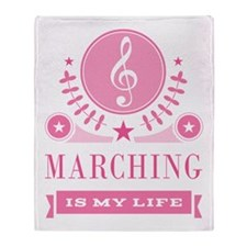 Marching Is My Life Throw Blanket