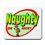 Naughty Or Nice Mousepad