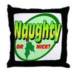 Naughty Or Nice Throw Pillow