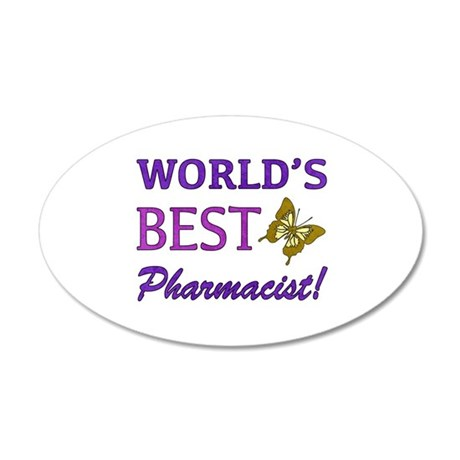 World's Best Pharmacist (Butterfly) 20x12 Oval Wal