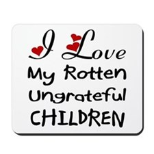 Rotten Children Mousepad