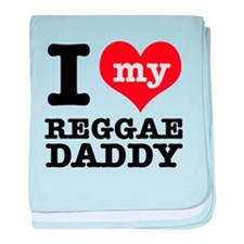 I love my Reggae Music daddy baby blanket