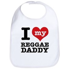 I love my Reggae Music daddy Bib