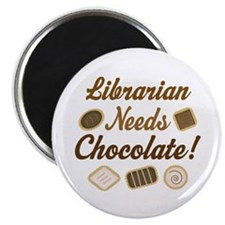 Librarian Needs Chocolate Magnet