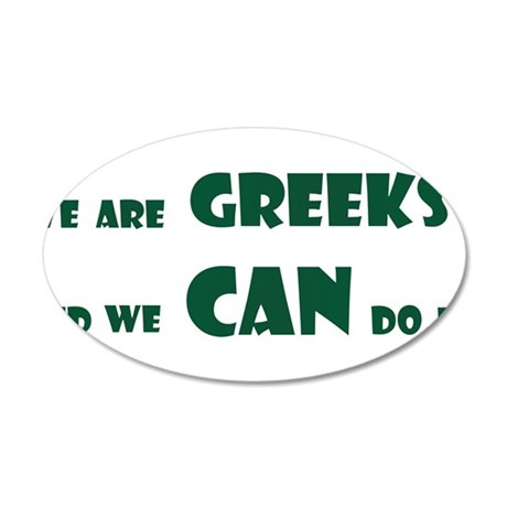 Greeks can do it! Wall Decal