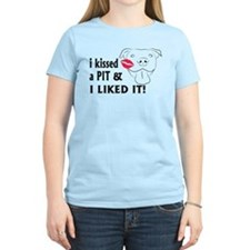 I kissed a PIT I liked it T-Shirt