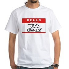 It's Me... Todd Kraines! T-Shirt