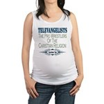 televangelists copy.png Maternity Tank Top
