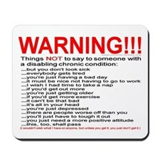 Chronic Condition Warning Mousepad