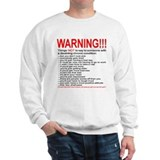 Chronic Condition Warning Sweatshirt