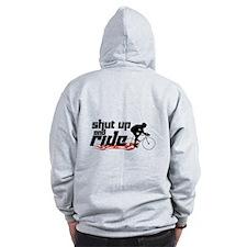 Shut Up and Ride Zip Hoodie