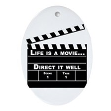Life is a movie, direct it well - Keepsake (Oval)