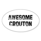 Awesome Crouton Oval Decal