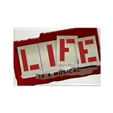 Life is a Musical - Rectangle Magnet (100 pack)