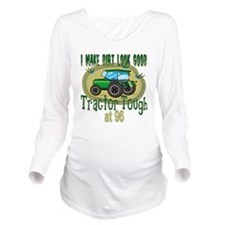 Tractor Tough 96.png Long Sleeve Maternity T-Shirt