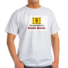Married To A Scottish Princess Ash Grey T-Shirt