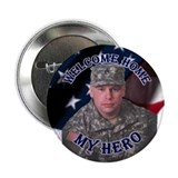 Welcome Home - My Hero 2.25&quot; Button (10 pack)