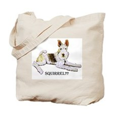 Squirrel Alert Fox Terrier Tote Bag