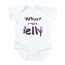 What Pot Belly? Infant Bodysuit