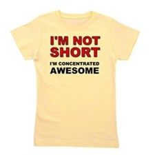 Not Short Concentrated Awesome Girl's Tee