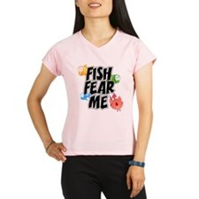 Fish Fear Me Performance Dry T-Shirt