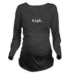 high.jpg Long Sleeve Maternity T-Shirt