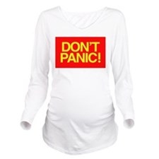 dontpanicshirt.png Long Sleeve Maternity T-Shirt