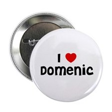 """I * Domenic 2.25"""" Button (10 pack)"""