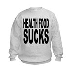 healthfoodsucks.png Kids Sweatshirt