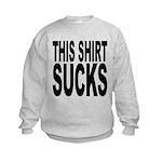 thisshirtsucksblk.png Kids Sweatshirt