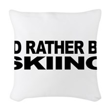 mssidratherbeskiing.png Woven Throw Pillow