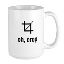 """oh, crop"" Mugs"