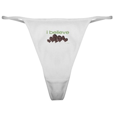 I believe in chocolate Classic Thong