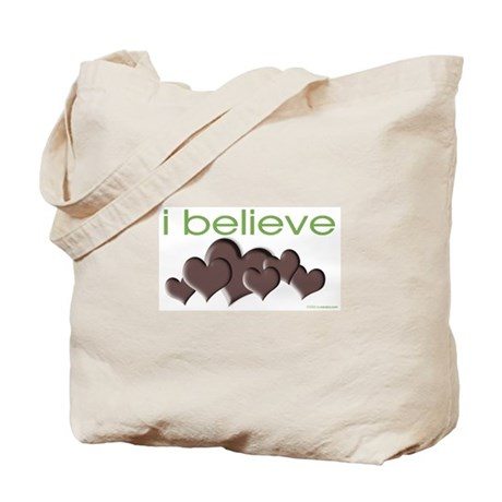 I believe in chocolate Tote Bag